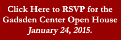 RSVP for the Gadsden Center Open House